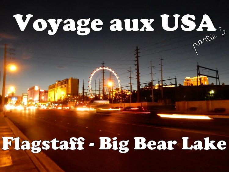 Flagstaff - Big Bear Lake