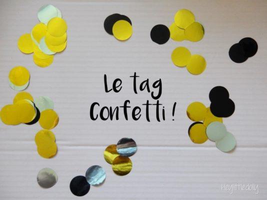 Le tag Confetti, le tag qui fait du bien !