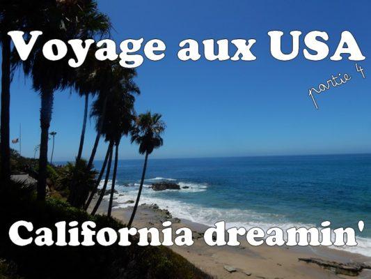 Voyage aux USA : California dreamin'