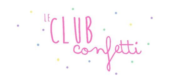Lancement du Club Confetti
