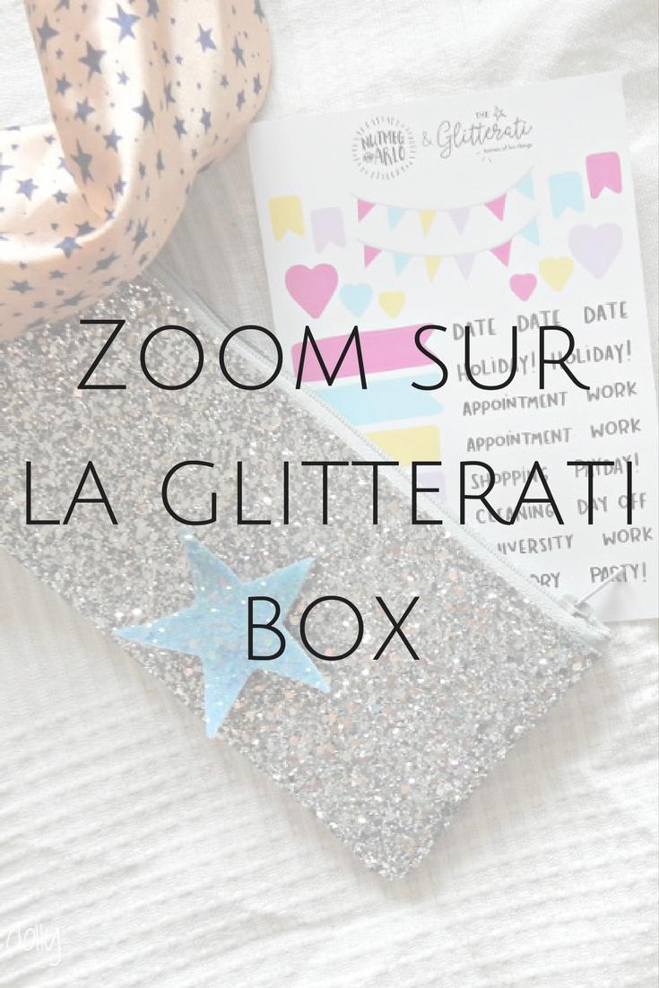 Pour tout savoir sur la Glitterati Box !