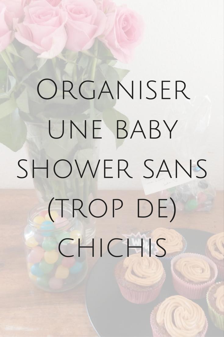 Vous voulez organiser une baby shower ? Mais vous n'avez pas envie d'en faire des tonnes ? Suivez le guide !