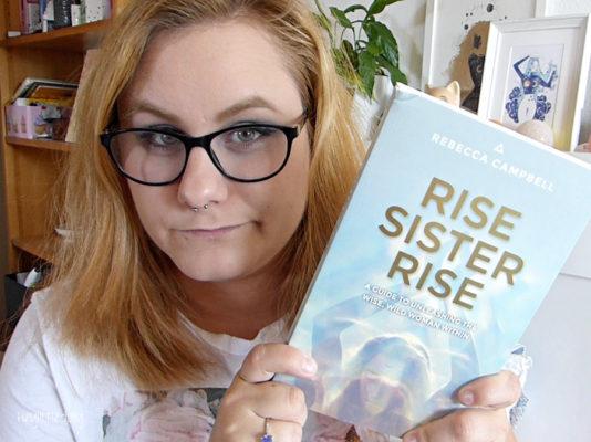 Rise sister rise : se reconnecter à son féminin sacré