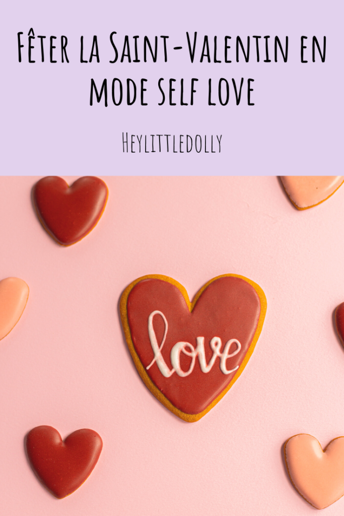 Fêter la Saint-Valentin en mode self love